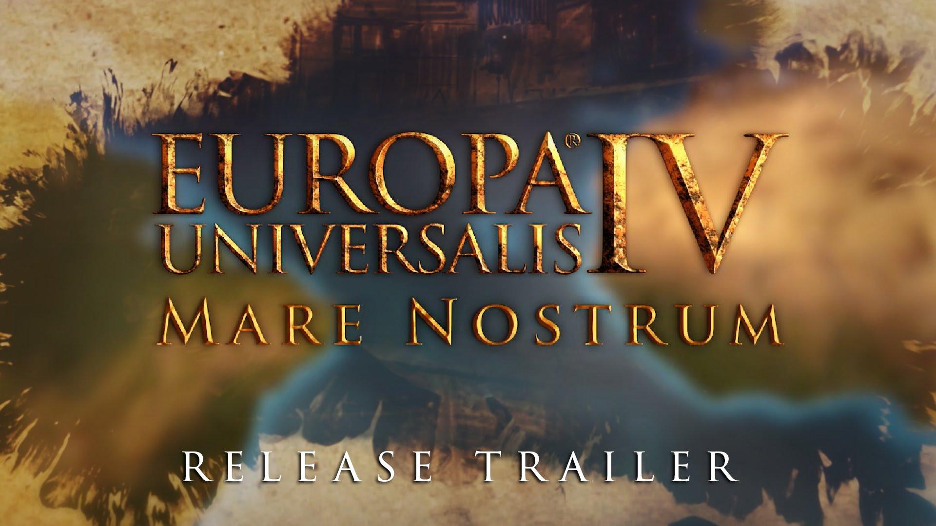 Europa Universalis IV - Mare Nostrum Release Trailer