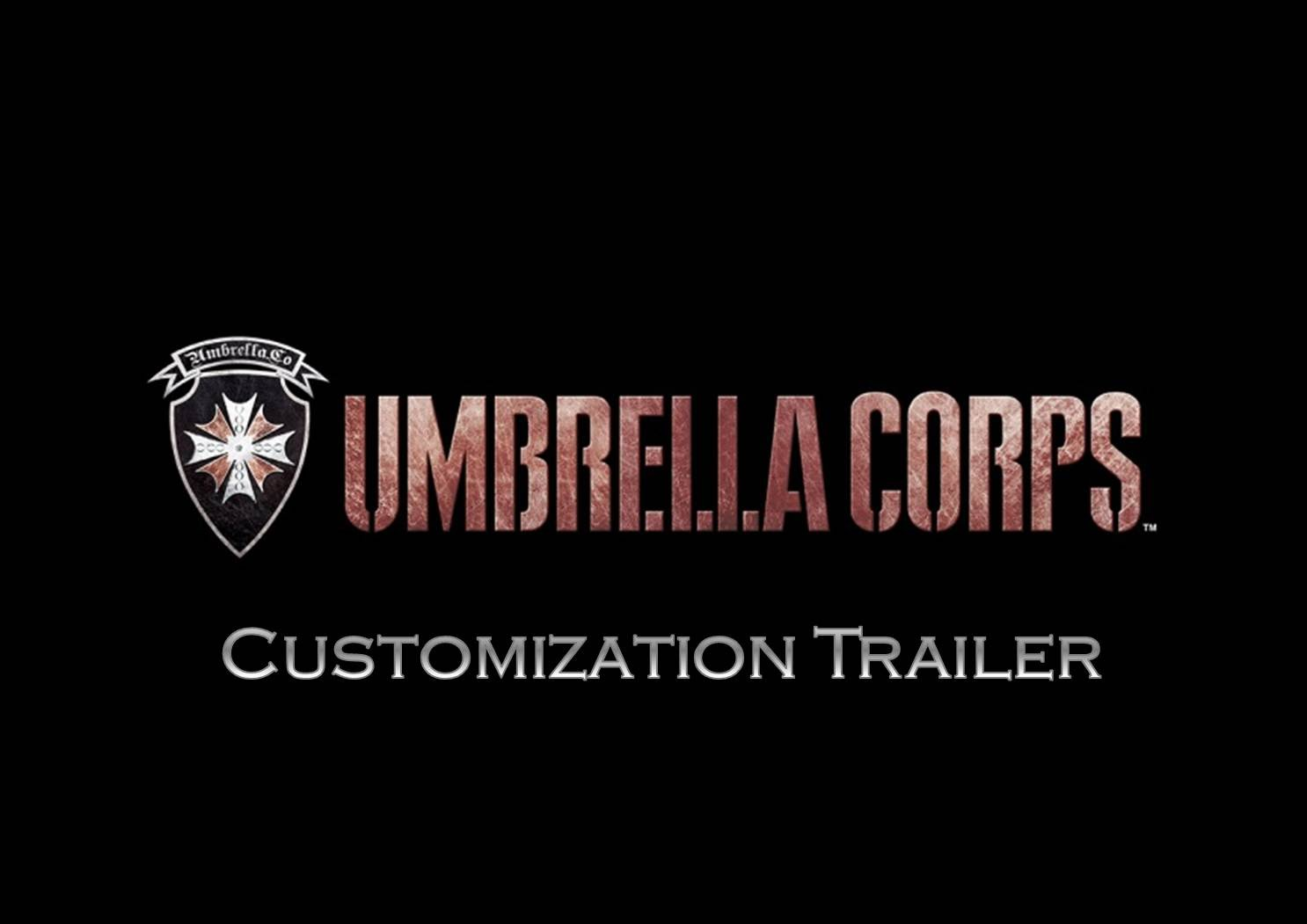 UMBRELLA CORPS - Customization Trailer
