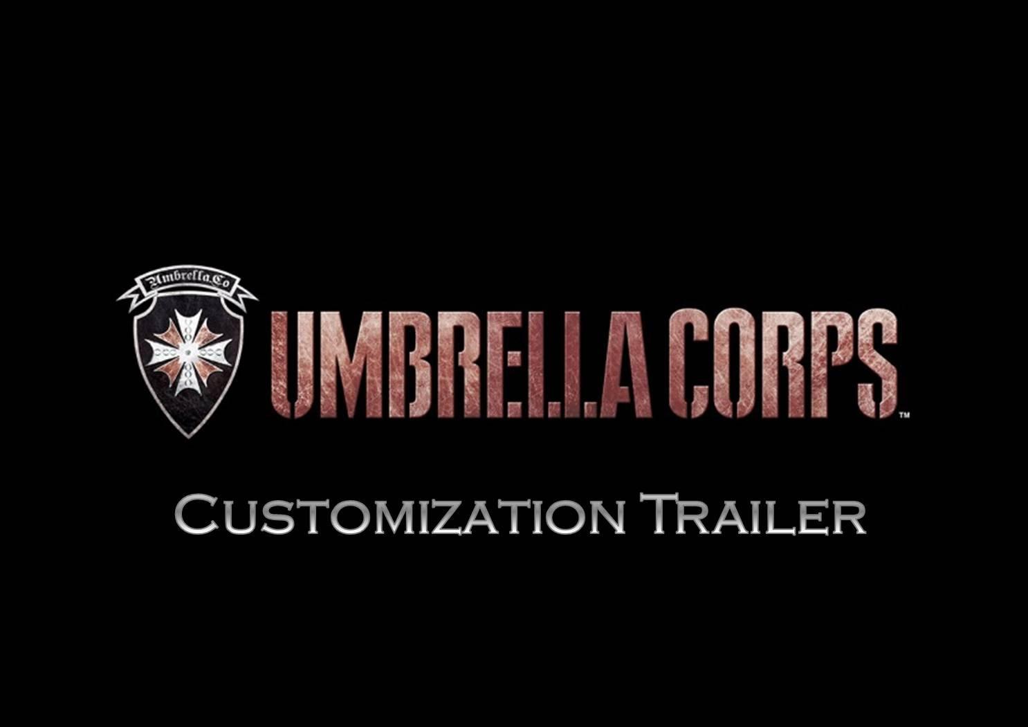 UMBRELLA CORPS - Customization Trailer