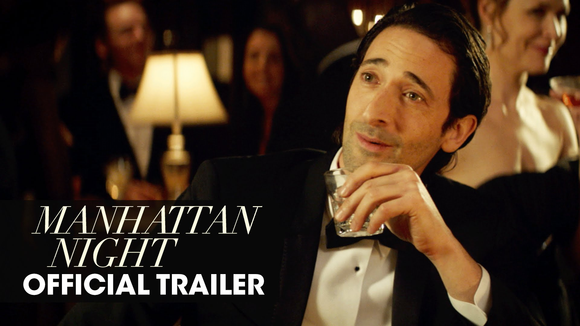 Manhattan Night (2016 Movie – Adrien Brody, Jennifer Beals, Yvonne Strahovski) – Official Trailer