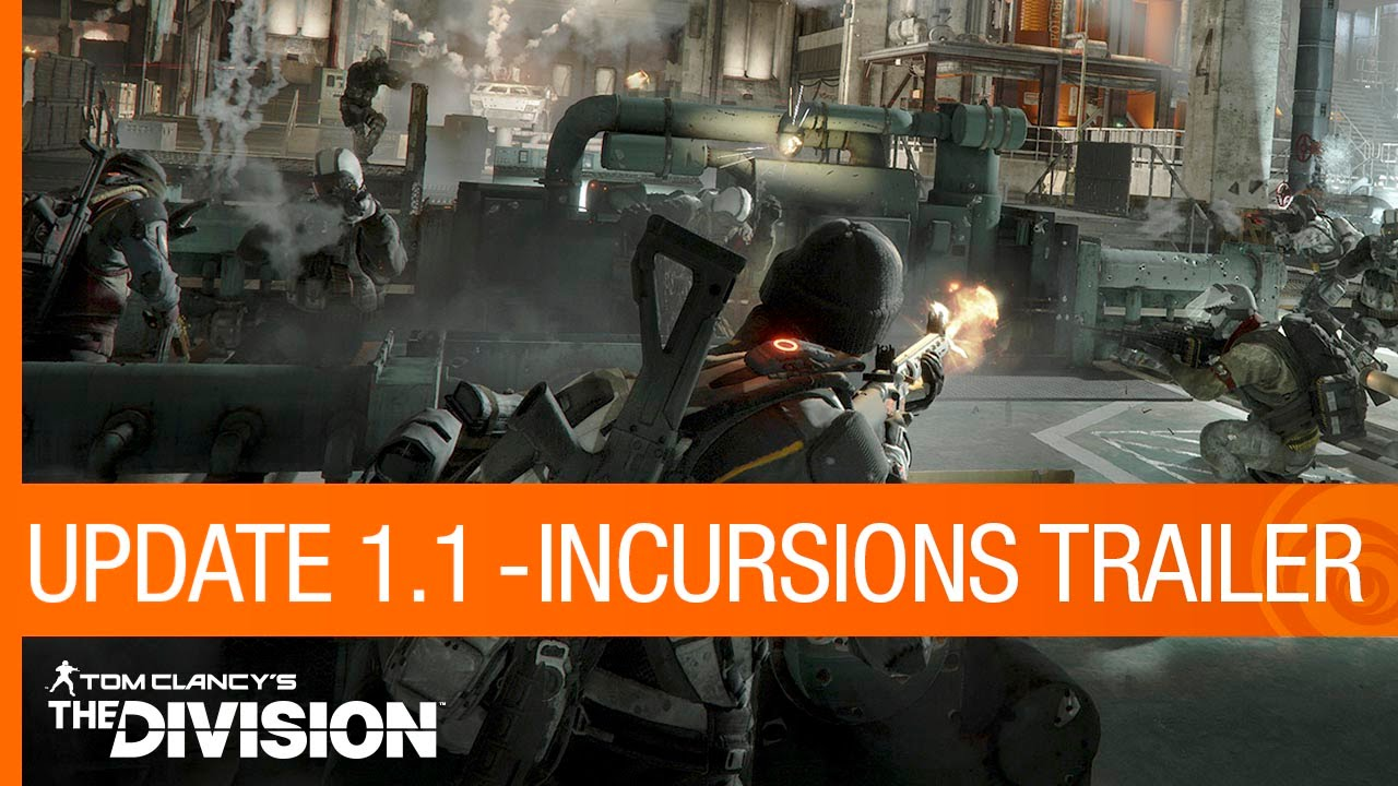 Tom Clancy's The Division Trailer - Update 1.1: Incursions