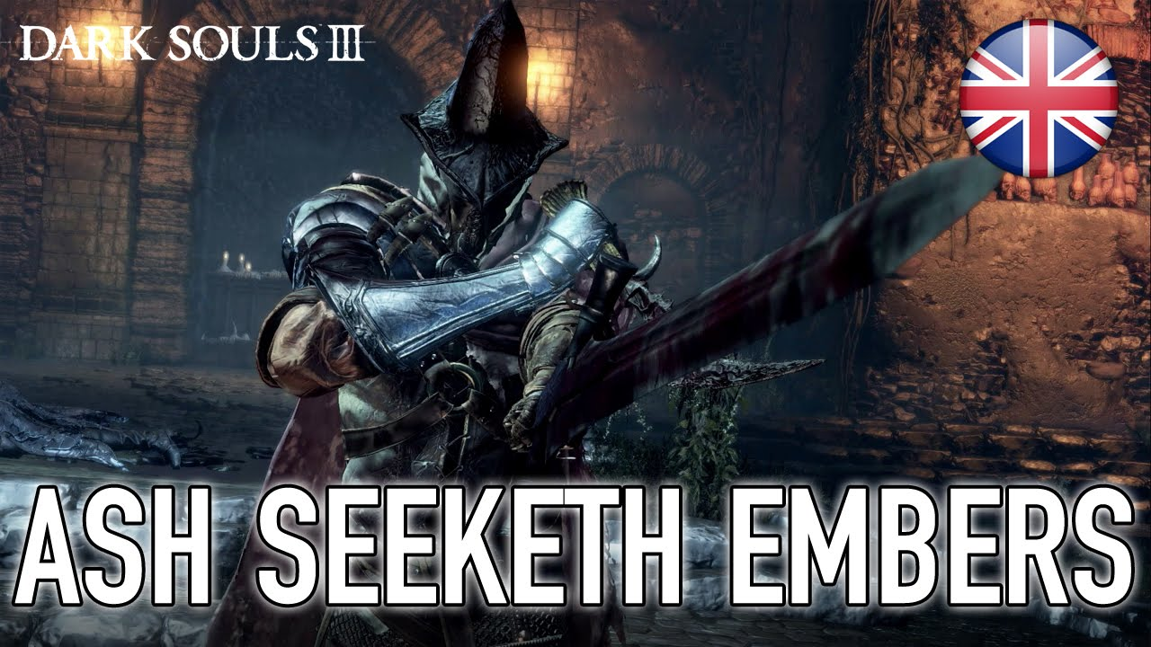 Dark Souls III - Ash Seeketh Embers (Launch Trailer)