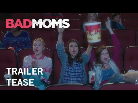 Bad Moms | Trailer Tease