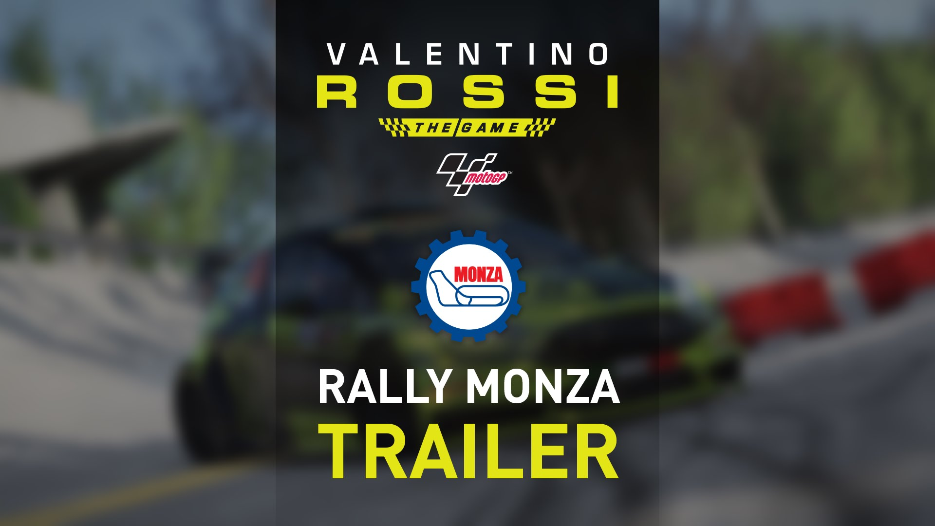 Valentino Rossi The Game - Monza Rally Trailer