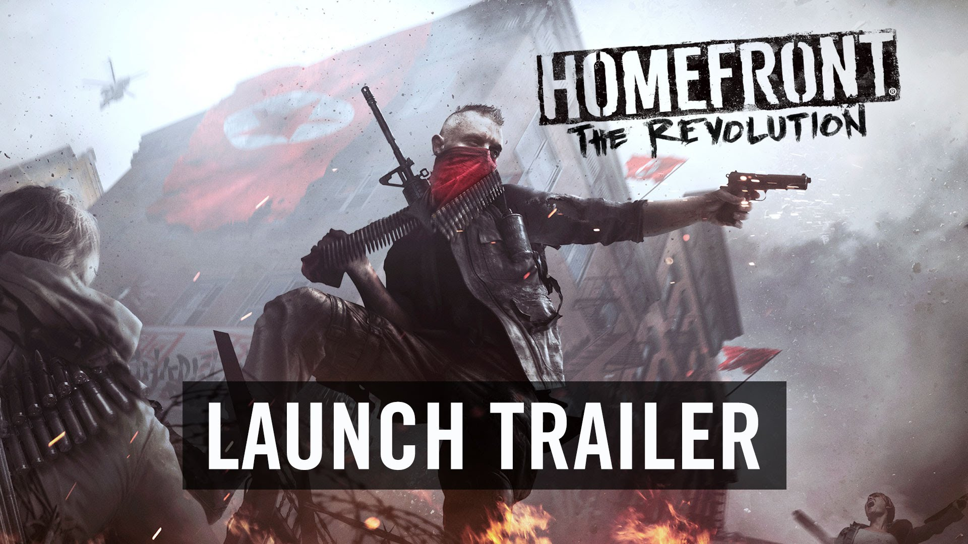 Homefront: The Revolution Launch Trailer (Official)