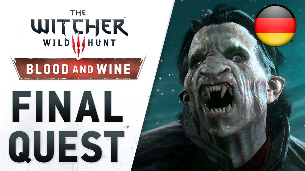 The Witcher 3: Wild Hunt - Blood and Wine - PS4/XB1/PC - Final Quest-Launch Trailer