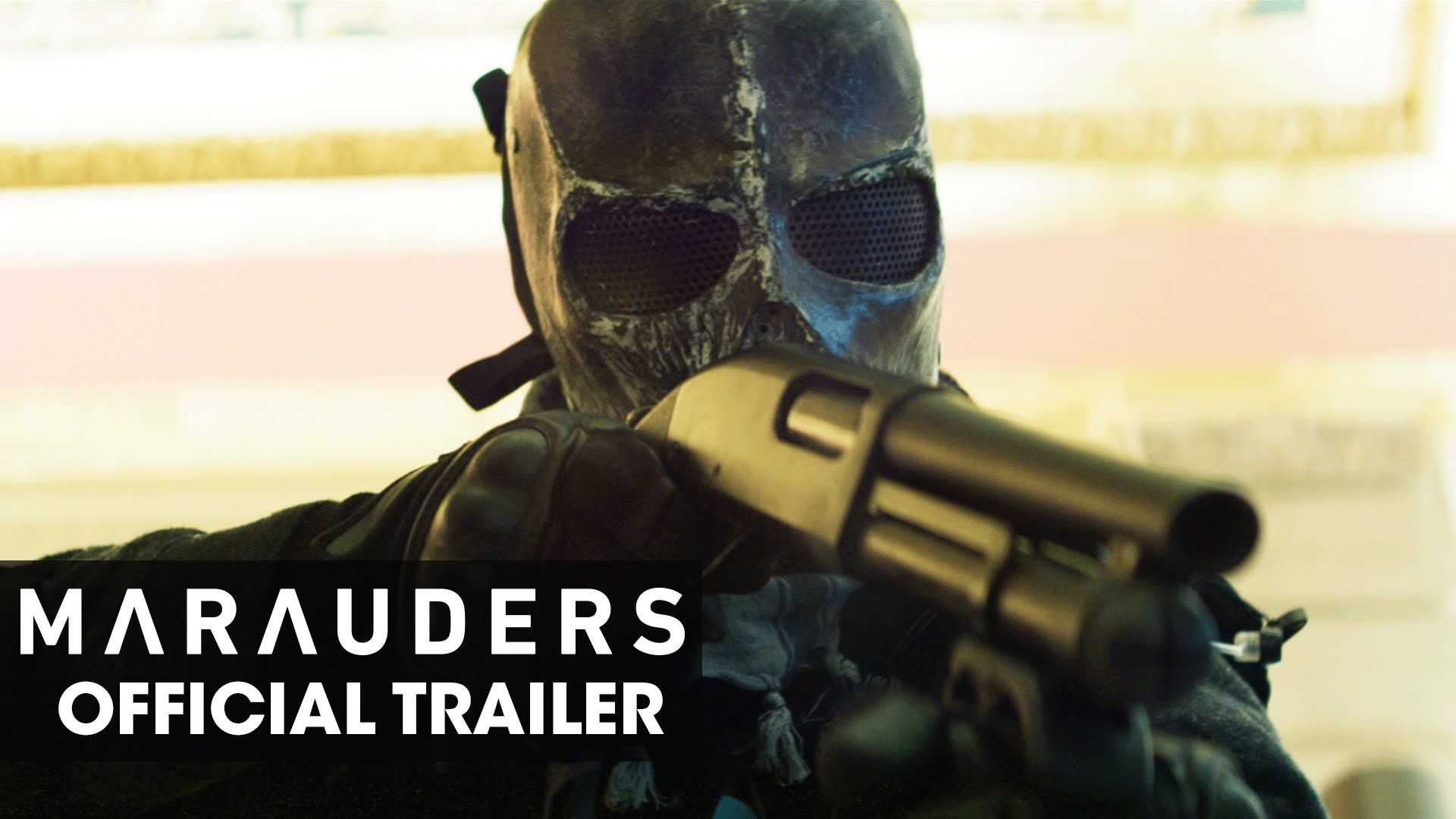Marauders – Official Trailer