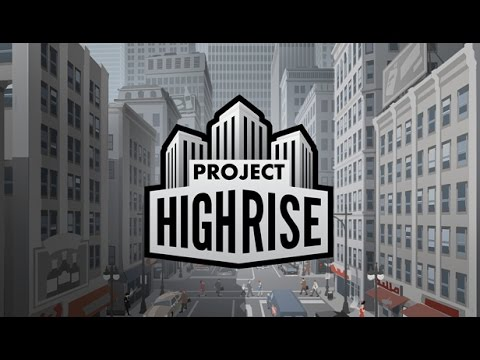 Project Highrise | Teaser Trailer