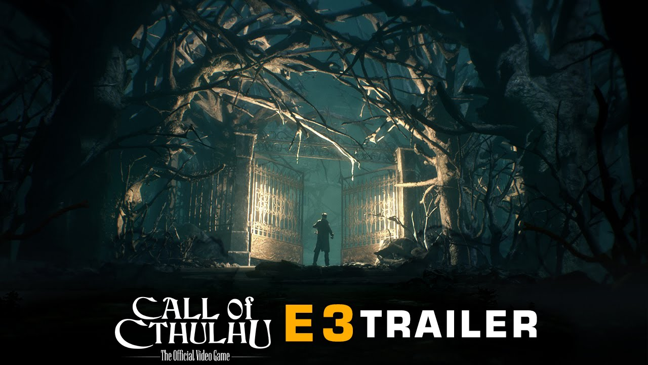 Call Of Cthulhu - E3 Trailer