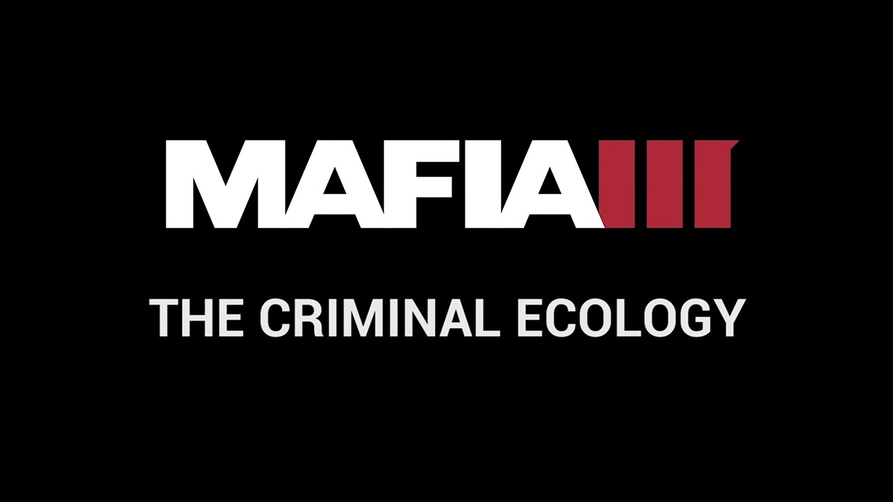 Mafia III - The Criminal Ecology