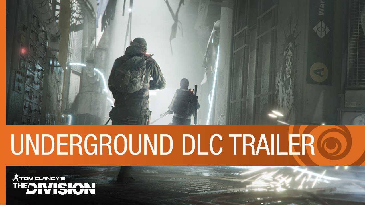 Tom Clancy's The Division Trailer: Underground DLC Gameplay - Expansion 1 - E3 2016