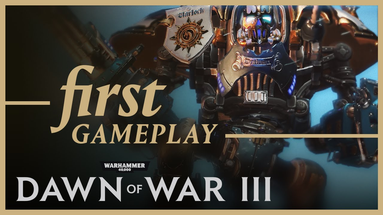 Dawn of War III: First Gameplay Footage