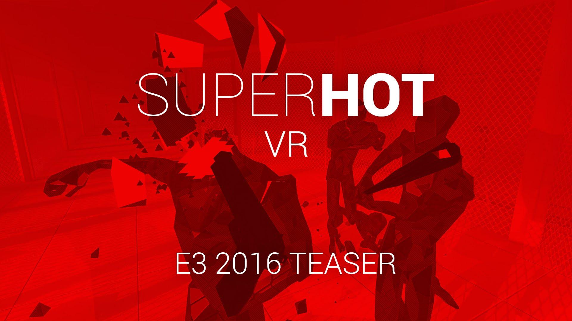 SUPERHOT VR Reveal Gameplay Trailer