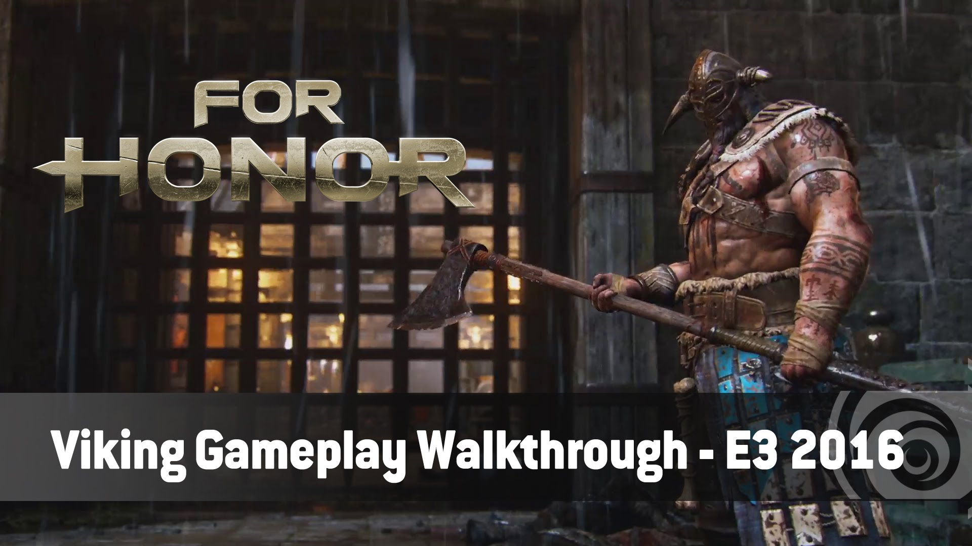 For Honor – Viking Gameplay Walkthough Trailer - E3 2016