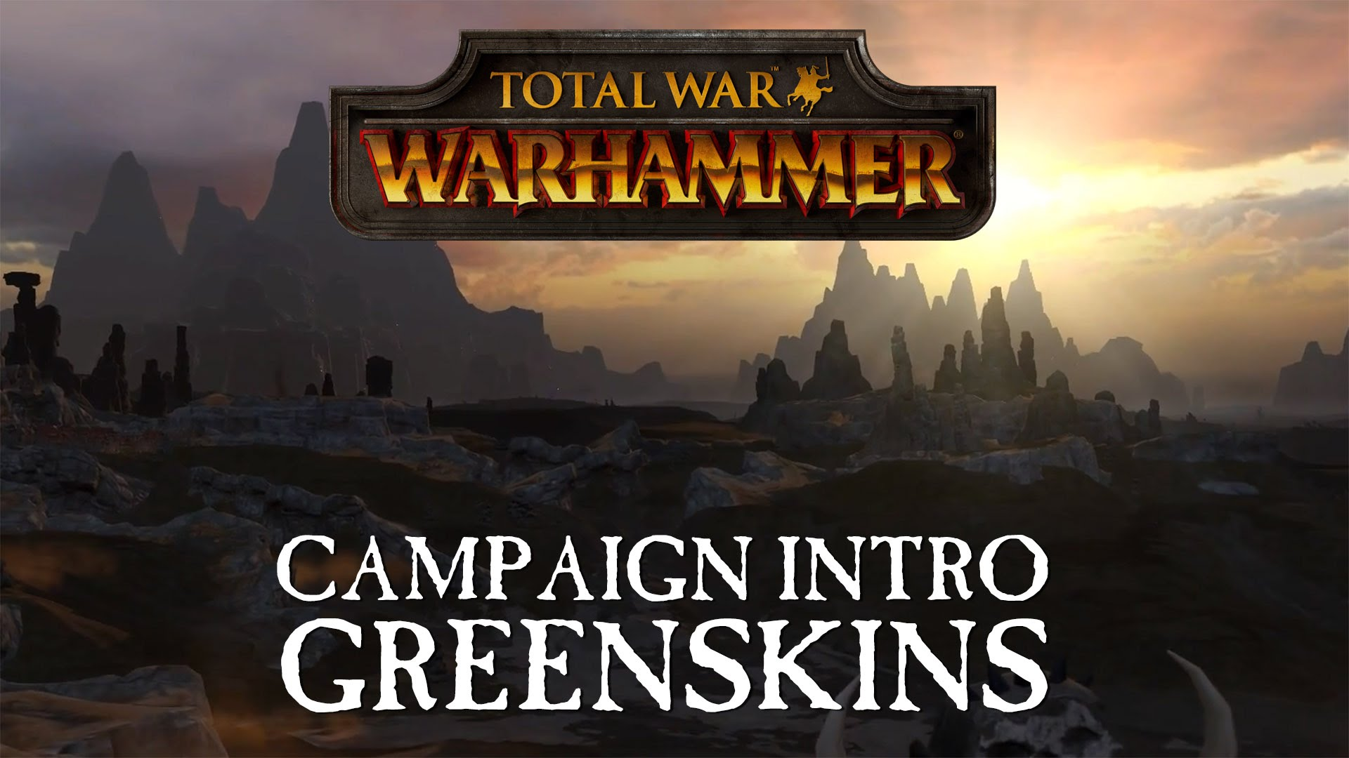 Total War: WARHAMMER - Greenskins Intro