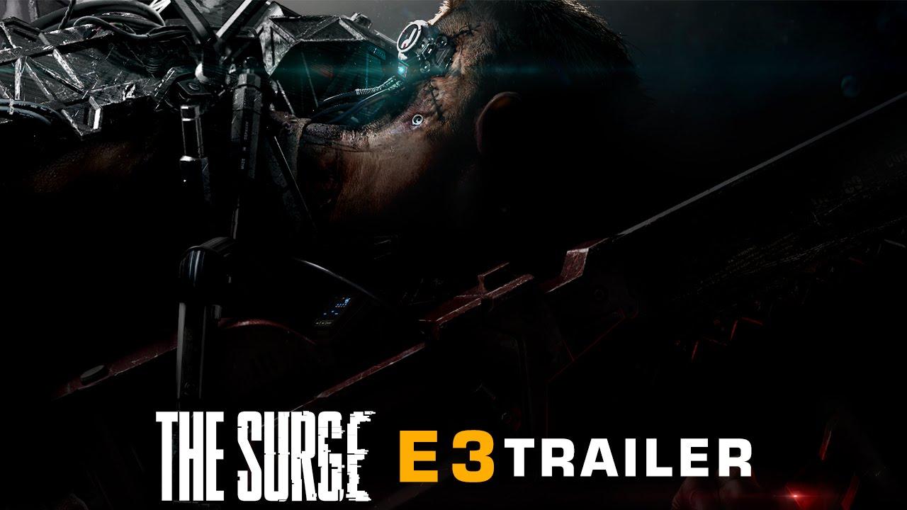 The Surge - E3 Trailer