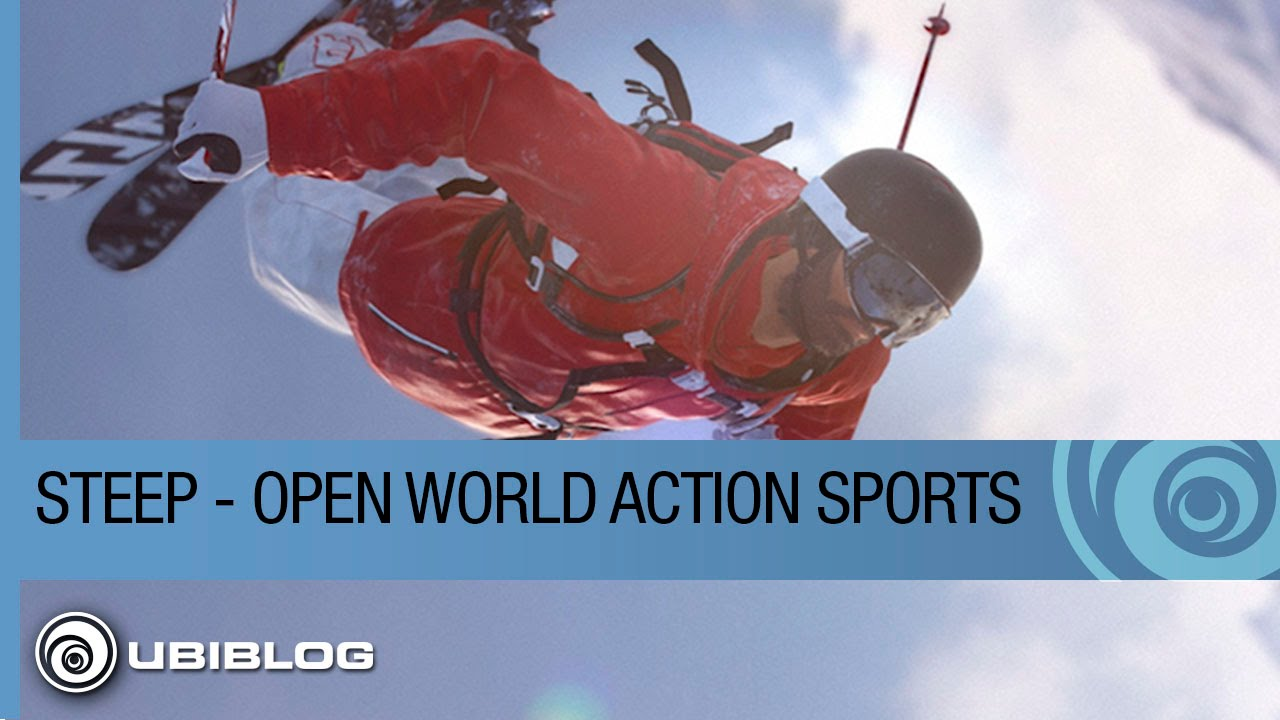 Steep - How an Open World Changes Action Sports