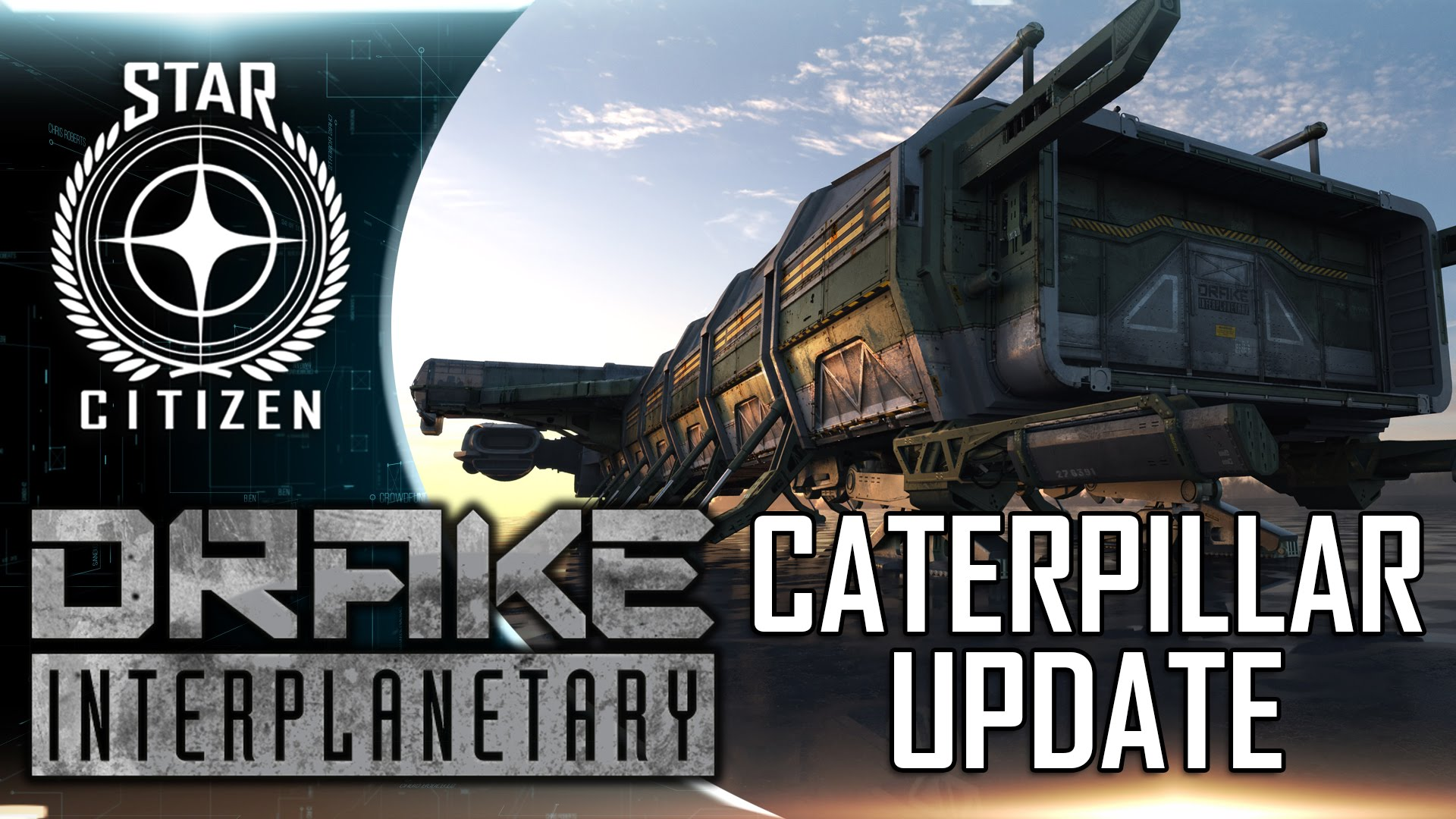 Star Citizen: Drake Caterpillar Update