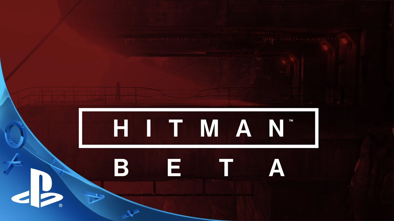 HITMAN – BETA Launch Trailer