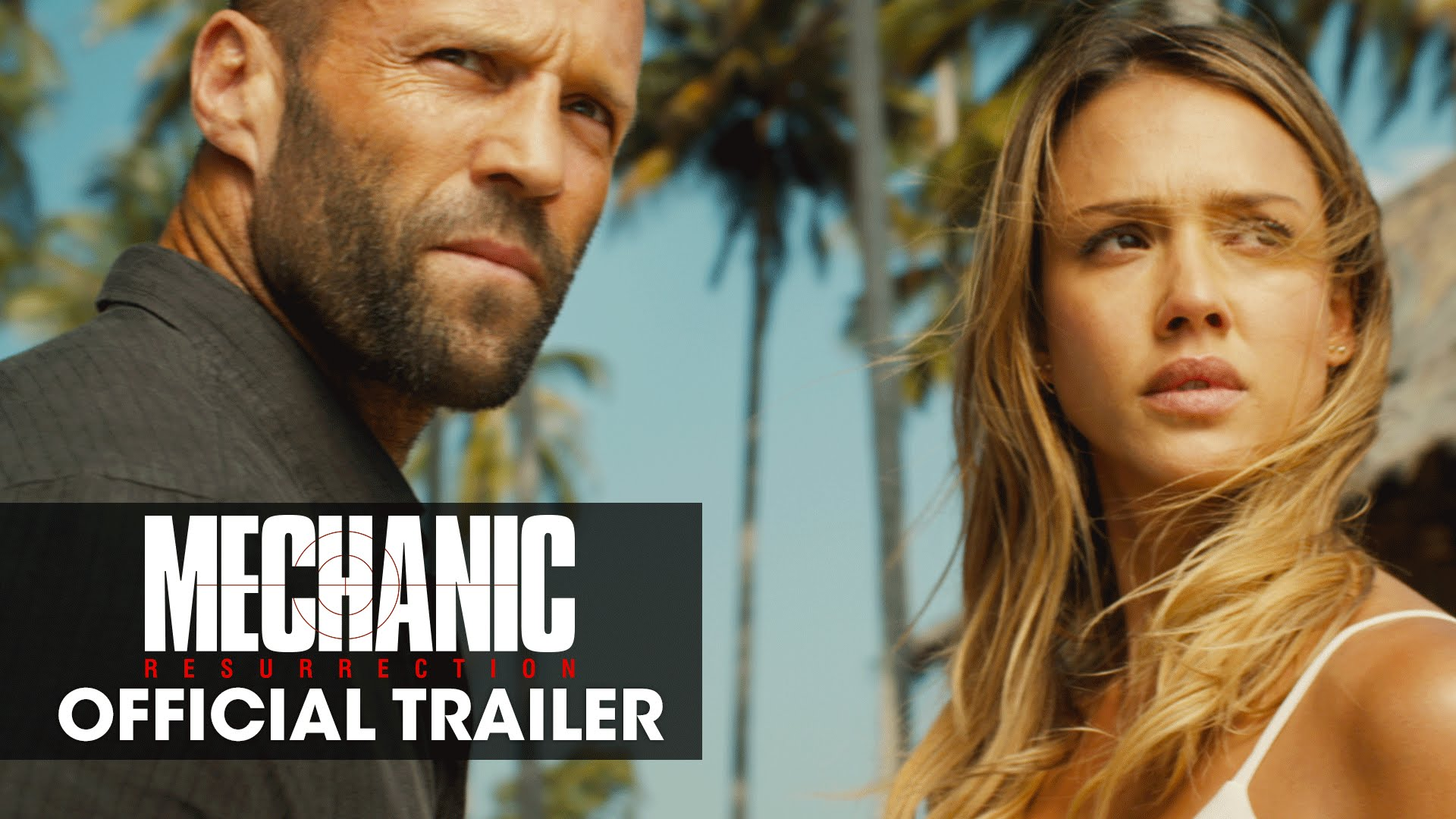 Mechanic: Resurrection – Official Trailer