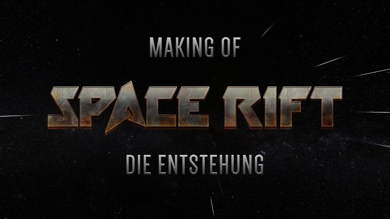 SPACE RIFT MakingOf 01 Die Entstehung