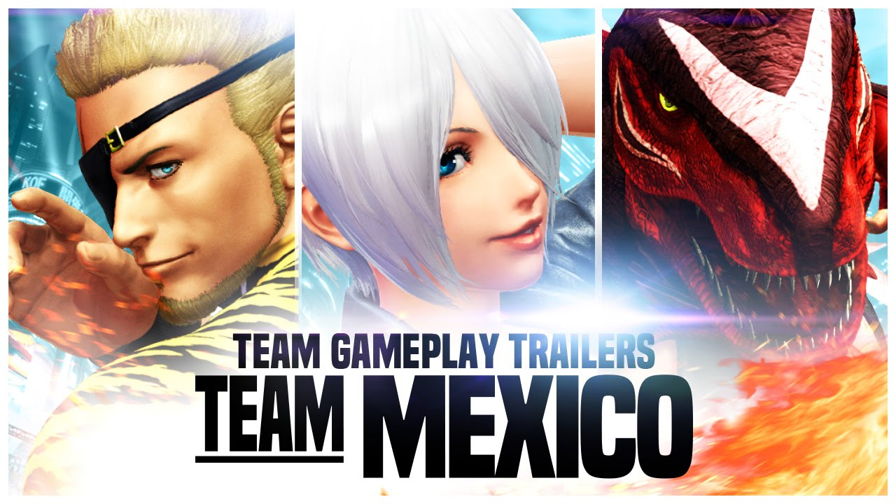 THE KING OF FIGHTERS XIV: Team 'Mexico' Trailer