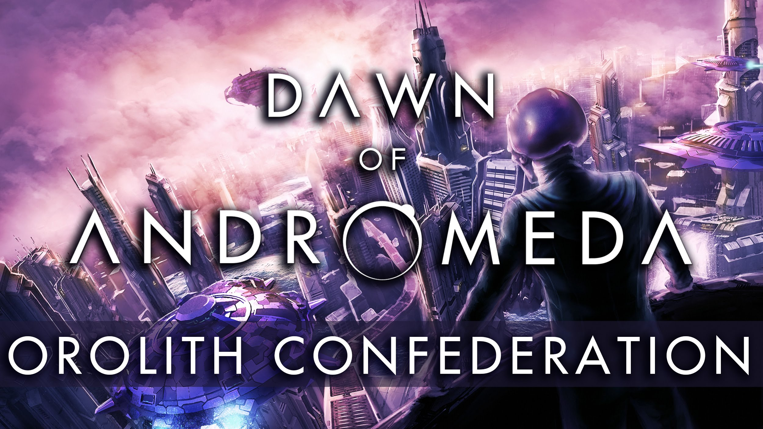 Dawn of Andromeda - The Races: Orolith Confederation