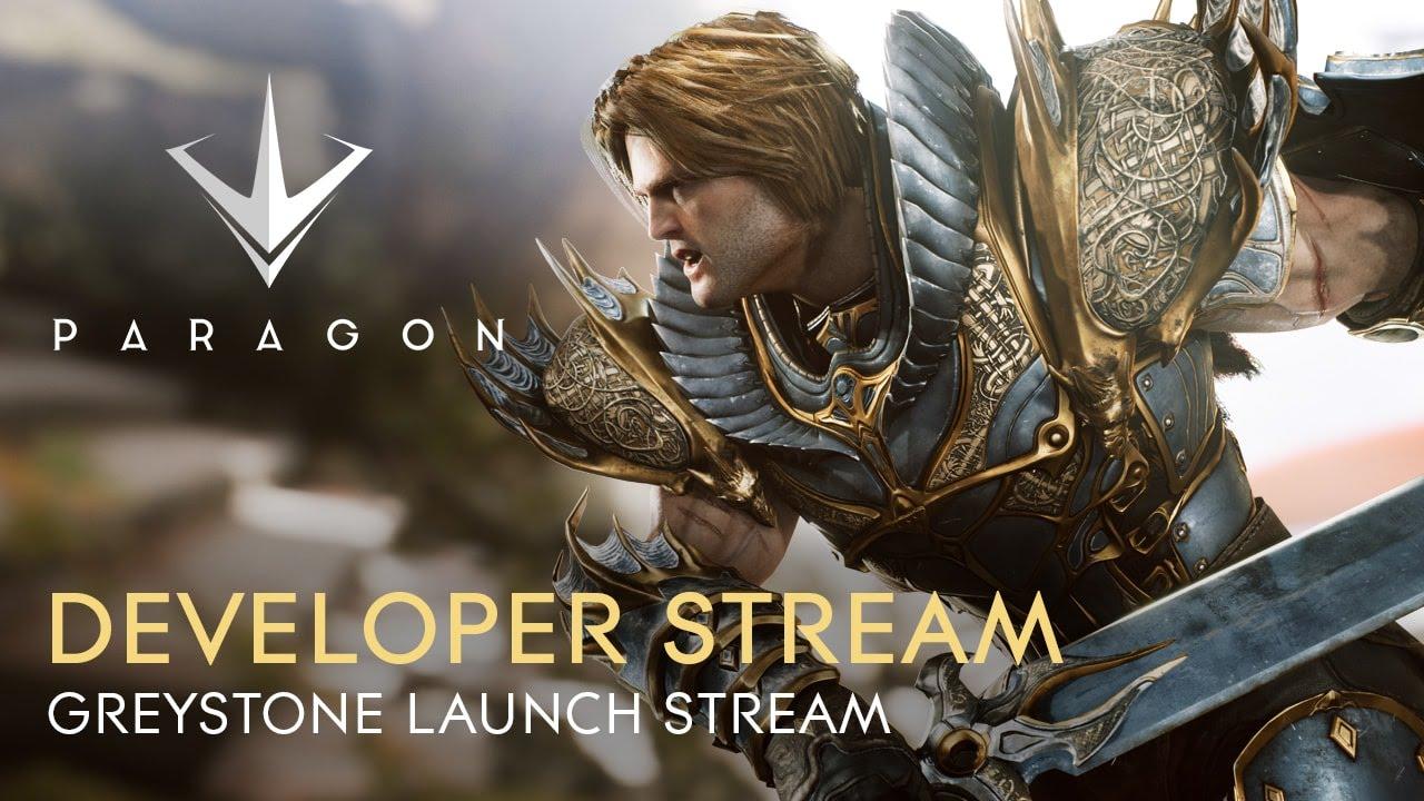 Paragon Developer Stream - Greystone Launch