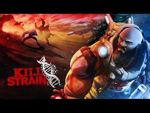Kill Strain |  Launch Trailer
