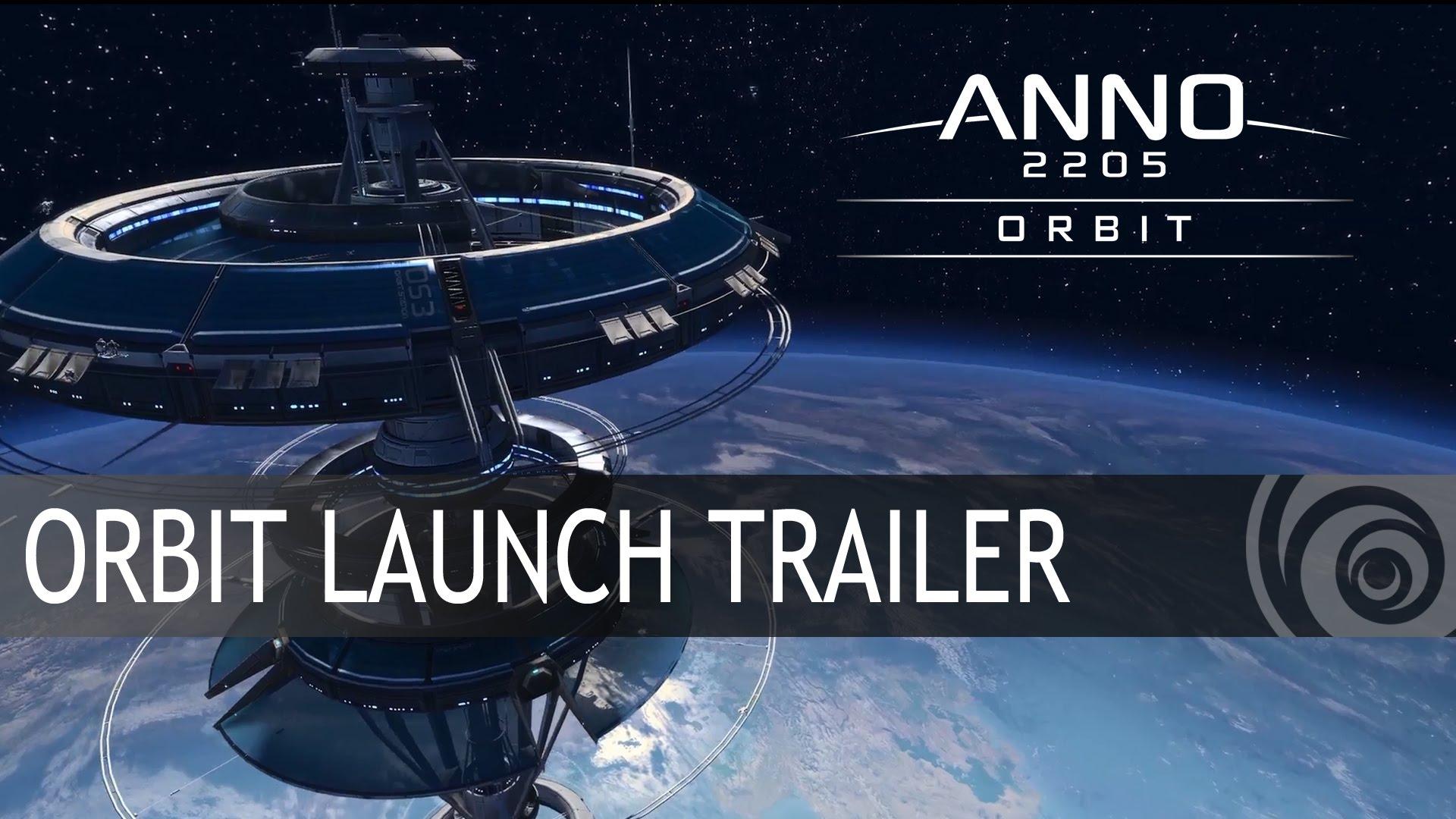 ANNO 2205: ORBIT DLC LAUNCH TRAILER