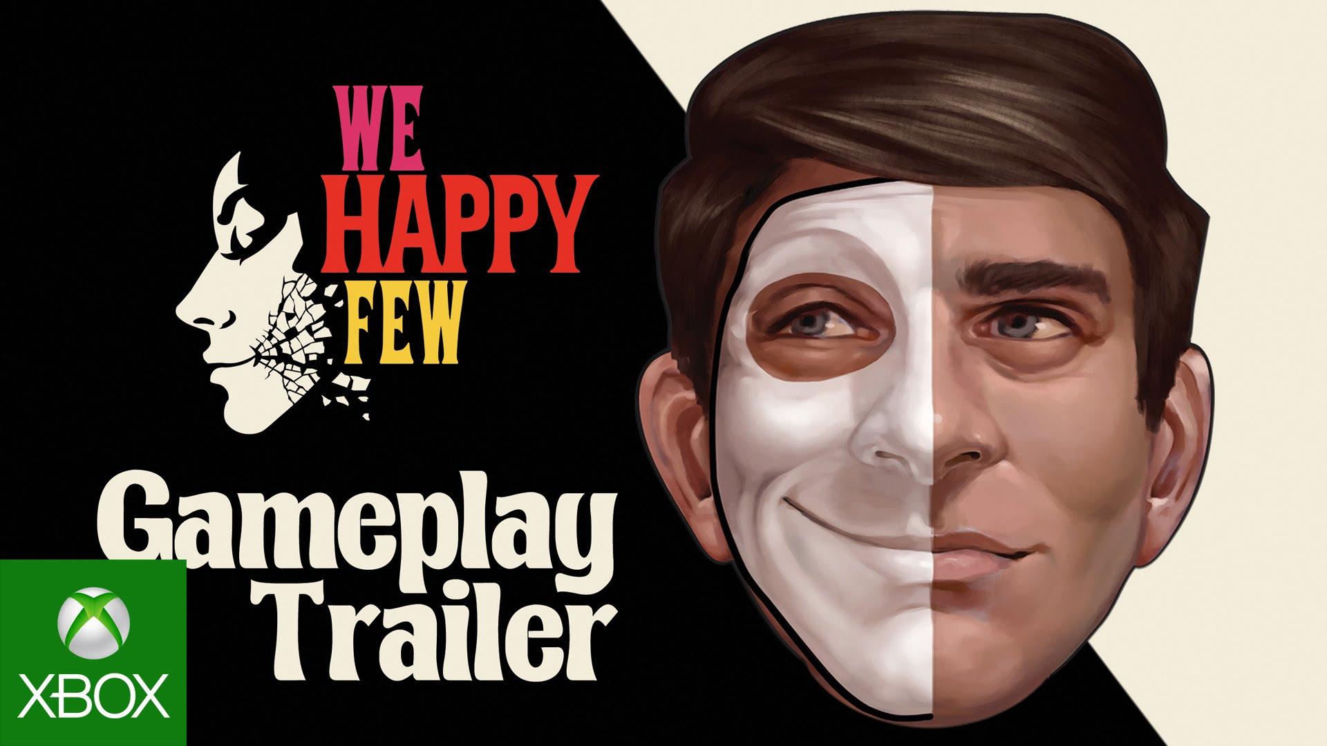 We Happy Few - Gameplay Trailer