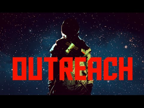 Outreach  - Announcement Trailer