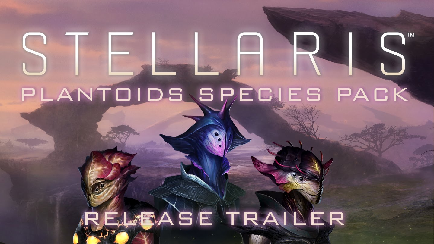 Stellaris: Plantoids Species Pack - Release Trailer