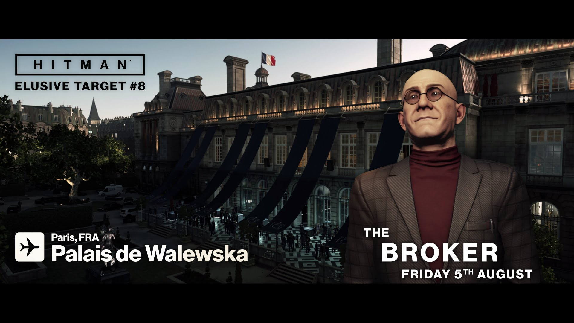 HITMAN Elusive Target #8 The Broker