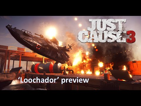 Just Cause 3 Sea Heist 'Loochador' preview