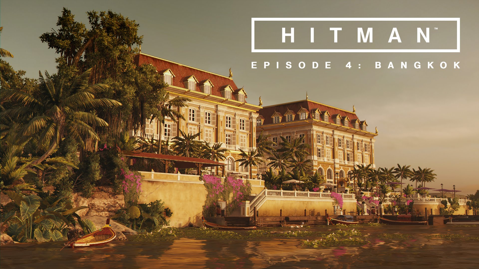 HITMAN: Episode 4 - Bangkok Trailer