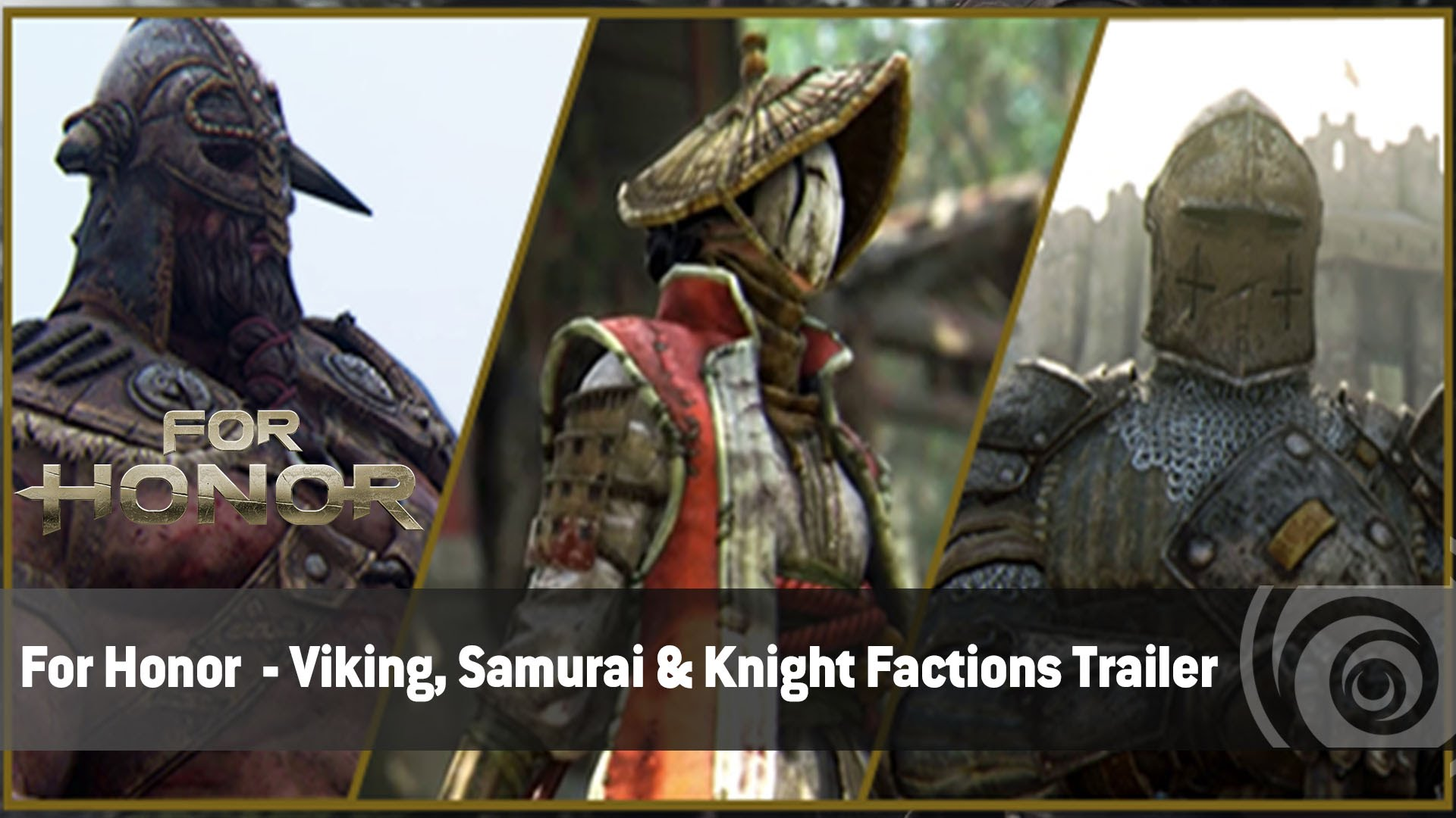 For Honor  - Viking, Samurai & Knight Factions Trailer