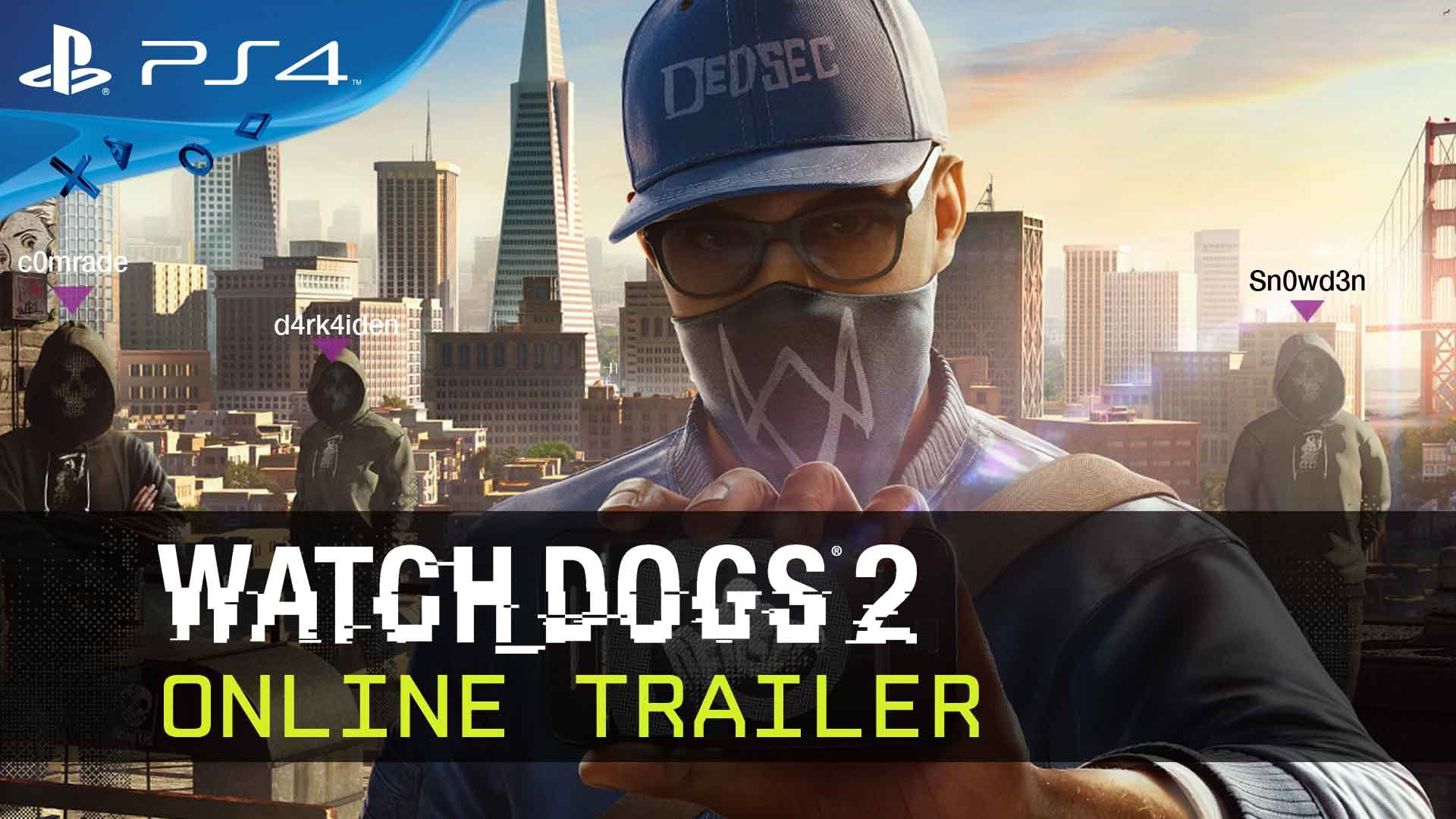 Watch Dogs 2 - Online Trailer