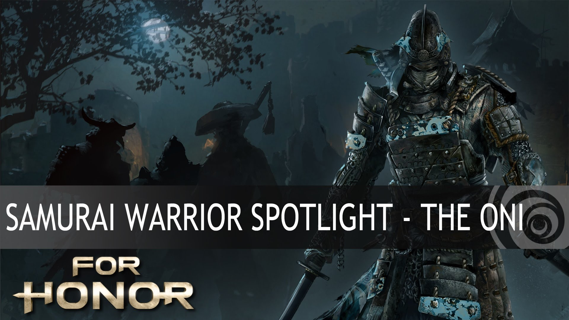 FOR HONOR - Samurai Warrior Spotlight - The Oni