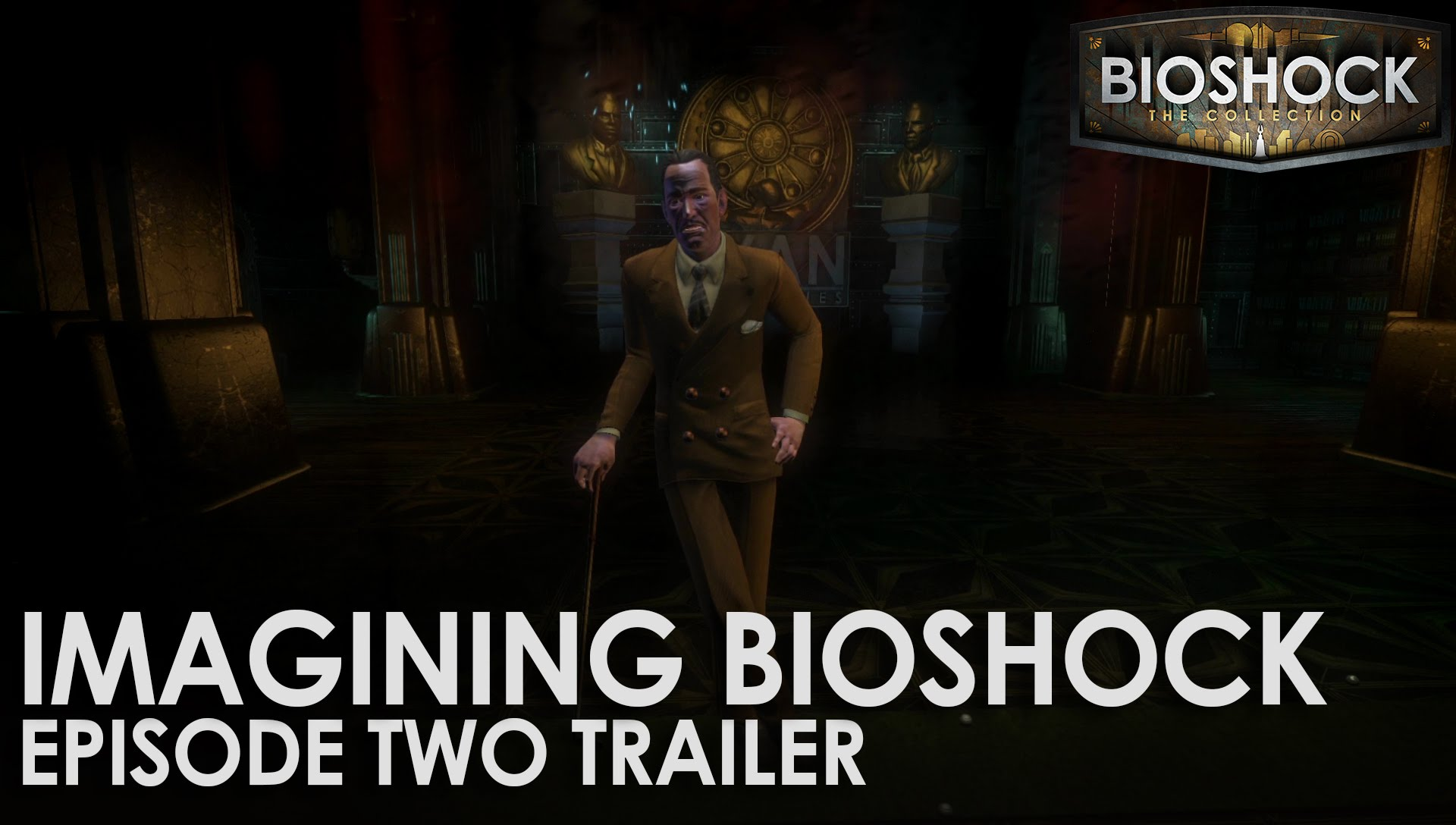 Imagining BioShock: Episode Two Trailer