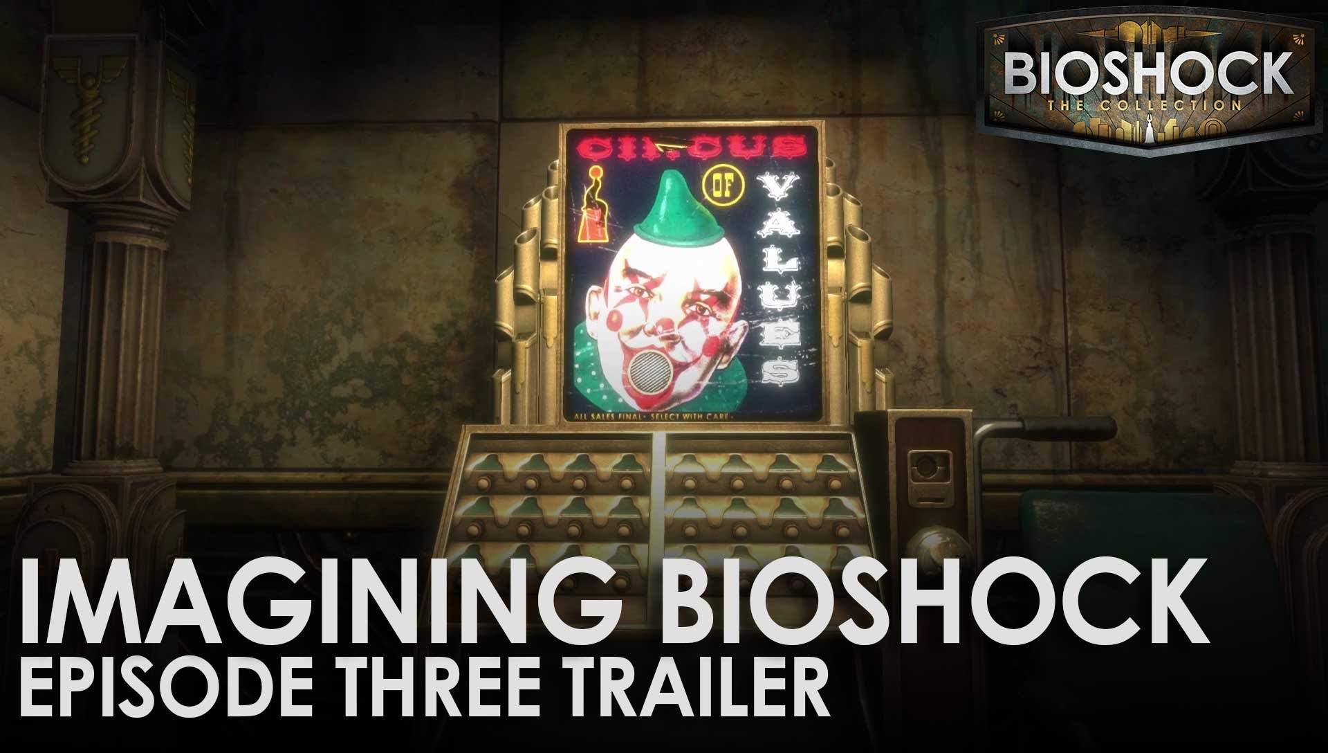 Imagining BioShock: Episode Three Trailer