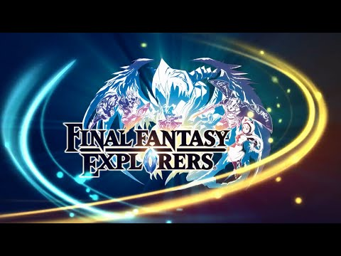 Final Fantasy Explorers LEGACY Trailer