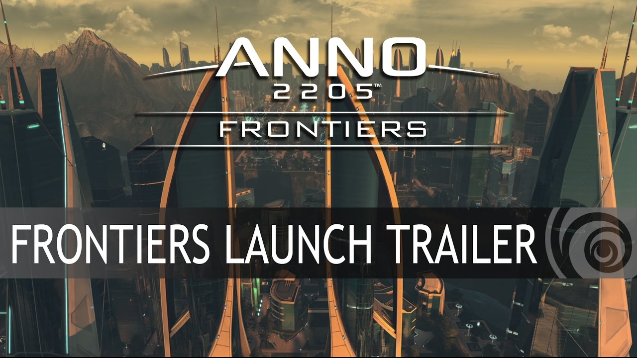 ANNO 2205: FRONTIERS DLC LAUNCH TRAILER