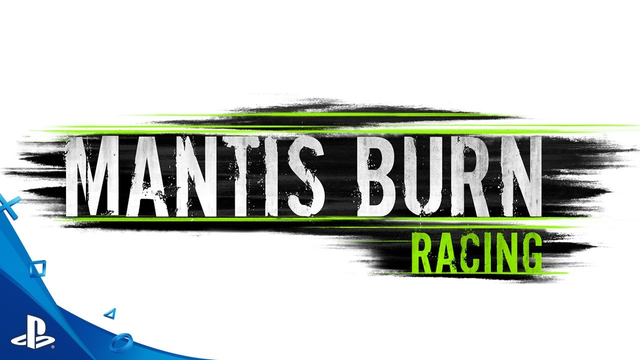 Mantis Burn Racing - Official Launch Trailer