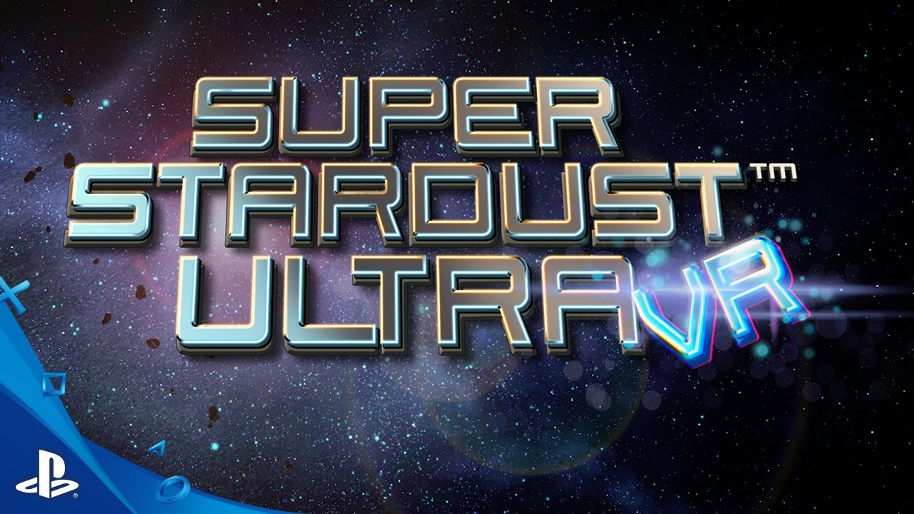 Super Stardust Ultra VR - Launch Trailer