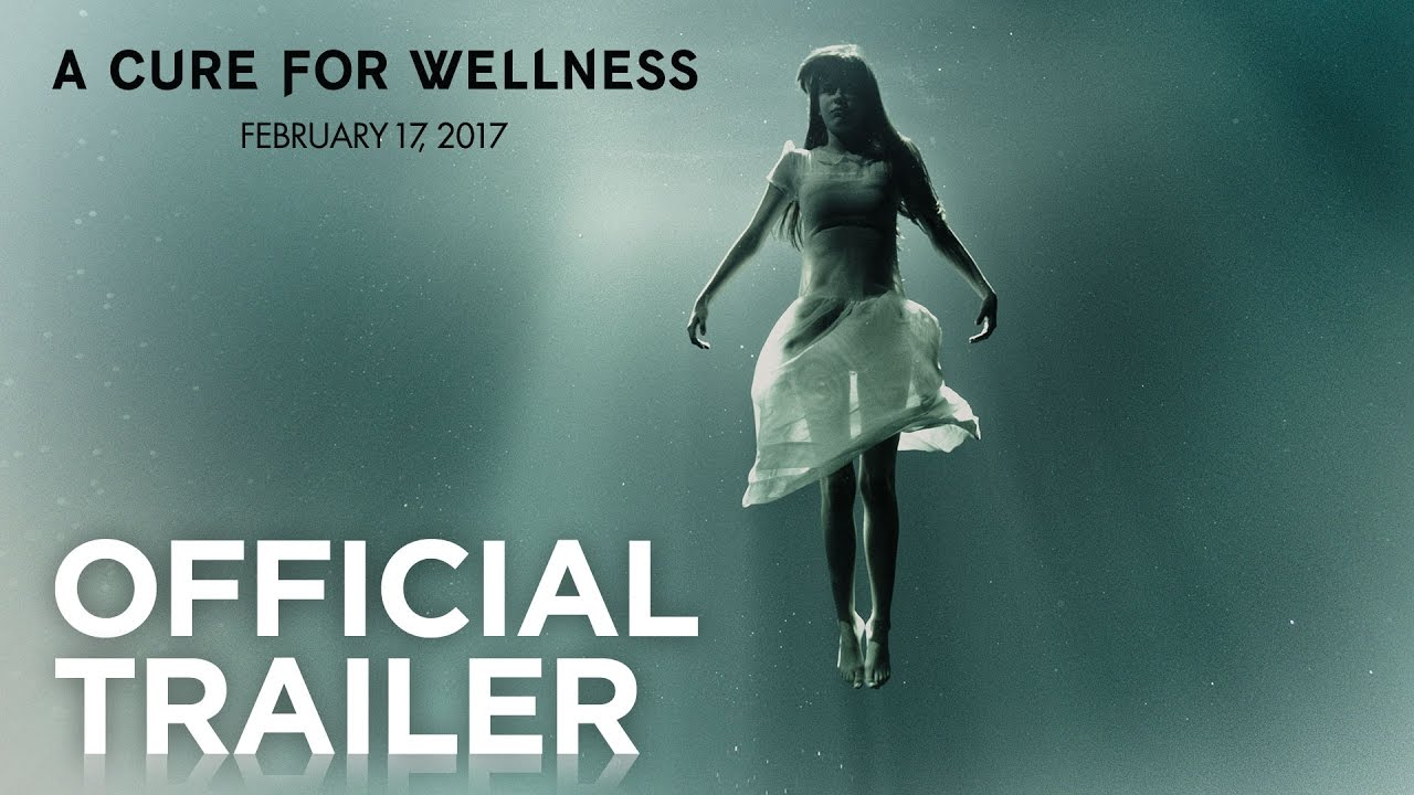 A Cure for Wellness | Official Trailer [HD]