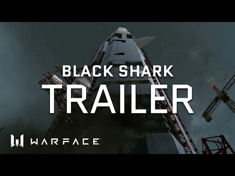 Warface - Trailer - Black Shark Special Operation