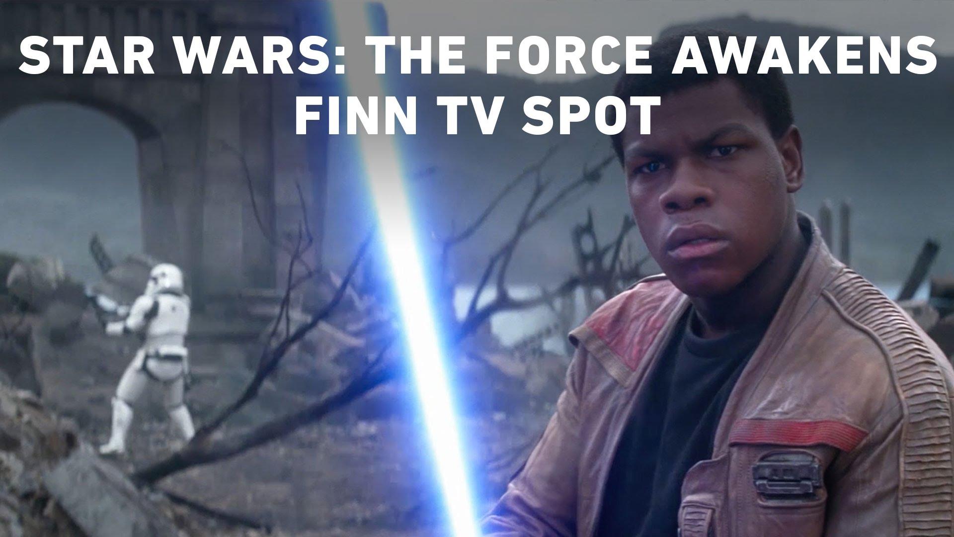 Star Wars: The Force Awakens Finn TV Spot (Official)