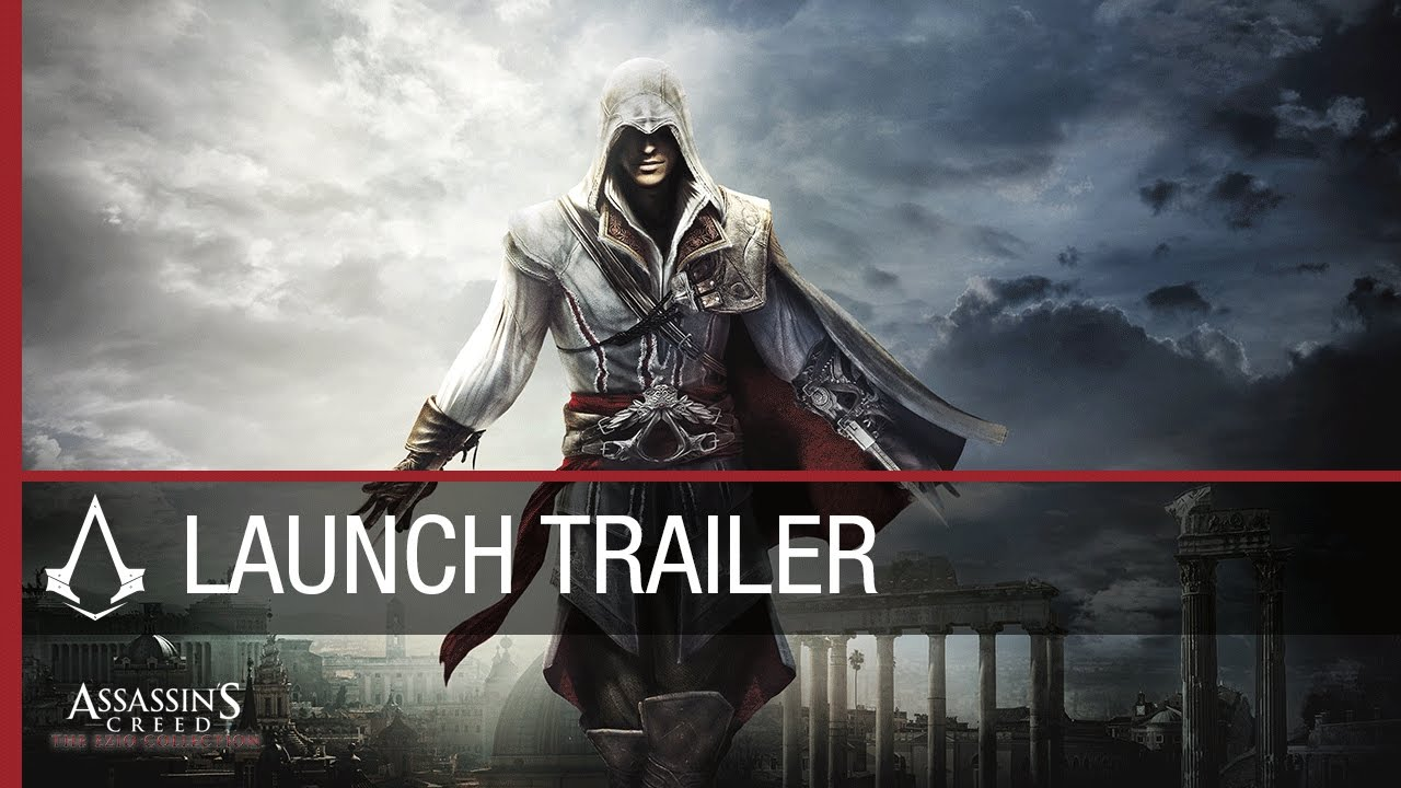 Assassin's Creed The Ezio Collection: Launch Trailer