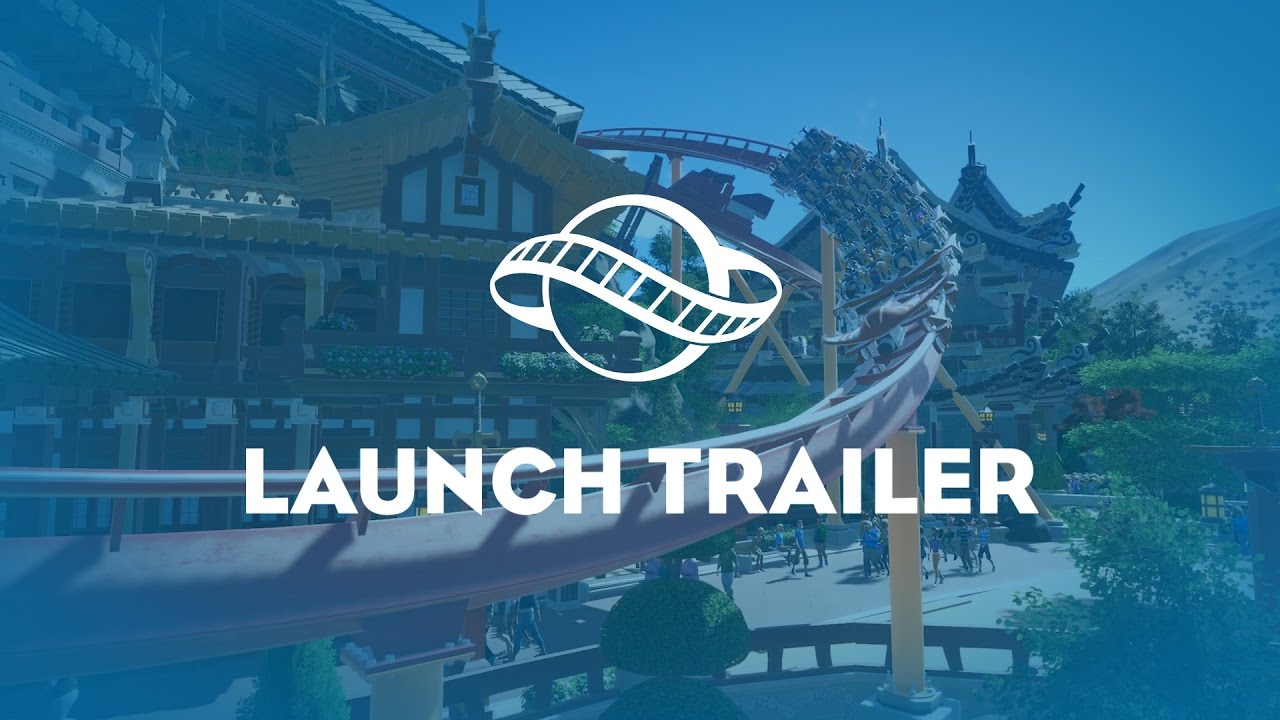 Planet Coaster: Official Launch Trailer